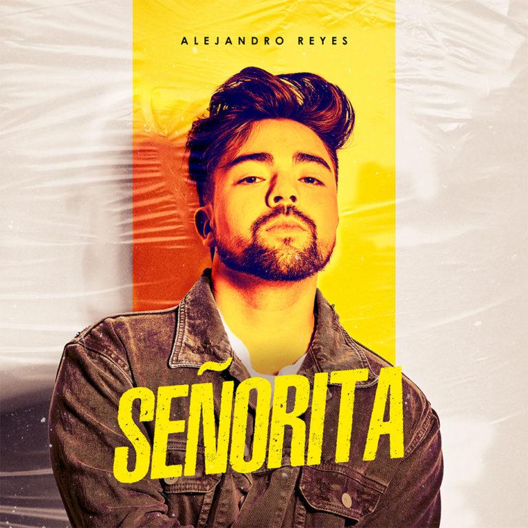 Alejandro Reyes — Senorita